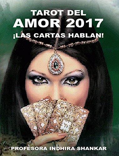 TAROT DEL AMOR 2017 - ¡LAS CARTAS HABLAN!: ¿QUE PUEDES ESPERAR DE TU