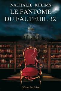 """Afficher """"Le fantôme du fauteuil 32"""""""