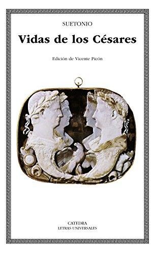 Vidas de los Césares (Letras Universales) por Suetonio