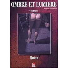 Ombre et Lumière, tome 1