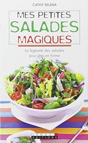 Mes petites salades magiques par Cathy Selena