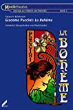 Giacomo Puccini: La Bohème: Szenische Interpretation von Musiktheater - Rainer O Brinkmann