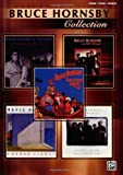 Bruce Hornsby Collection: Piano/Vocal/Chords by Bruce Hornsby (2005-11-01)