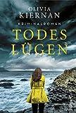 Todeslügen: Kriminalroman... von Olivia Kiernan