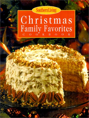 Southern Living Christmas Family Favorites Cookbook por Keri Bradford Anderson