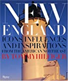 New England: Icons, Influences, and Inspirations from the American Northeast