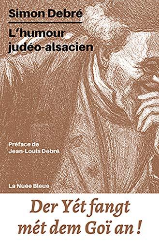 L'Humour Judéo-alsacien par Simon Debré
