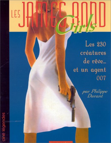 Les James Bond girls par Philippe Durant