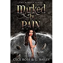 Marked by Pain (The Marked Series Book 2) (English Edition)