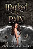 #9: Marked by Pain (The Marked Series Book 2)