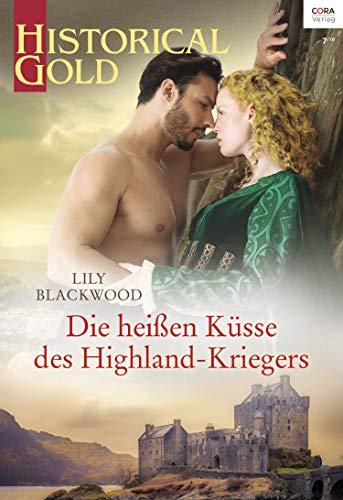 Die heißen Küsse des Highland-Kriegers (Historical Gold 341)