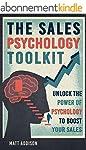 The Sales Psychology Toolkit: Unlock...