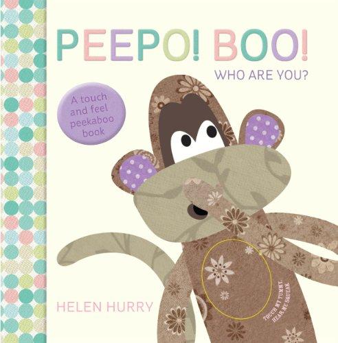 Peepo! Boo! Who Are You?