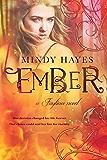 Ember (Faylinn Book 2)