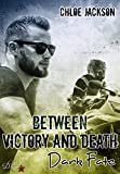 Between Victory and Death: Dark Fate (Between Victory and Death Reihe 1) von Chloe Jackson