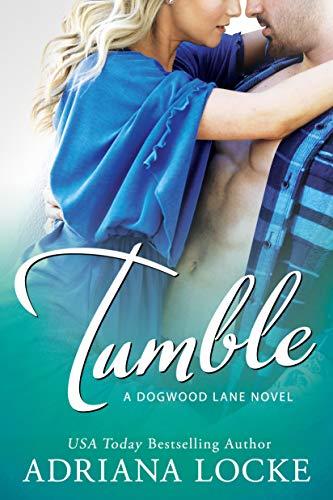 Tumble (Dogwood Lane Book 1) (English Edition) Dogwood Lane