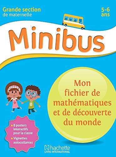Minibus Mon fichier de mathématiques et de découverte du monde GS: Découverte du monde Maternelle GS par Collectif