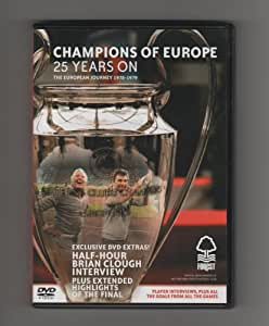Nottingham Forest - Champions of Europe 25 Years On