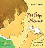 Goodbye Mousie