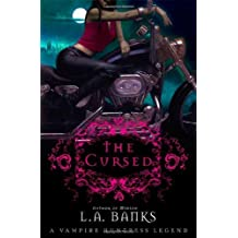 The Cursed (Vampire Huntress Legends) by L. A. Banks (2008-06-03)