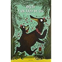 Osito Y Un Rayo De Sol (Albumes (edelvives))