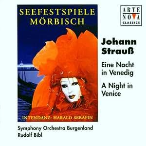 Strauß: Eine Nacht in Venedig (Gesamtaufnahme) (Aufnahme Seefestspiele Mörbisch 1999)