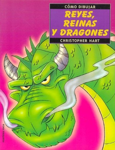 Descargar Libro Como dibujar Reyes,reinas y dragones de C. Hart