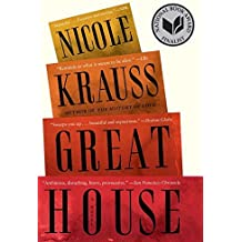 Great House: A Novel by Nicole Krauss (2011-09-06)