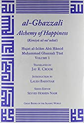 The Alchemy of Happiness (Great Books of the Islamic World)