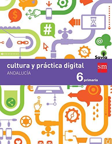 Cultura y práctica digital 6 Primaria Savia Andalucía