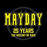 Mayday - 25 Years [Clean] (The History of Rave)