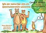 Wie der kleine Bär sich ein Geschwisterchen wünschte - Neue Abenteuer vom kleinen Bären Stups