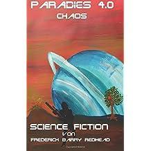 Paradies 4.0: Chaos