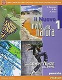 Nuovo invito alla natura. Con Laboratorio. Per la Scuola media. Con e-book. Con espansione online: 1