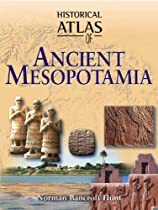 Historical Atlas of Ancient Mesopotamia (Historical Atlas)