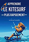 Apprendre le kitesurf plus rapidement· Destiné aux pratiquants de kitesurf en cours d'apprentissage et à ceux qui ont besoin de rappels rapides.· Centré sur les connaissances indispensables pour être un kitesurfer totalement autonome.· Explique toute...