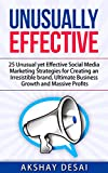 An Absolutely No-Fluff guide to Unusual Social Media Marketing StrategiesYou have always wondered how some companies have made it big on social media and if you could do the same??Imagine if you could get your hands on all the behind-the-scene tactic...