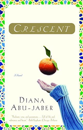 Crescent: A Novel by Diana Abu-Jaber (2004-05-17)