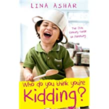 Who Do You Think You're Kidding?: Parenting in the New Age of Digital Revolution and Globalization