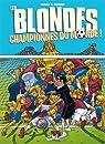 Blondes championnes du monde par Guéro