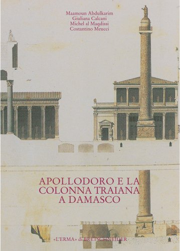 Apollodoro E La Colonna Traiana a Damasco: Dalla Tradizione Al Progetto - Skulptur Bas Relief