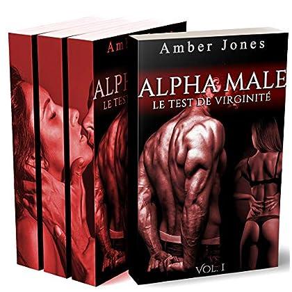ALPHA Male / Le Test De Virginité (L'Intégrale): (Érotique Adulte)