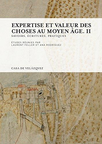 Expertise et valeur des choses au moyen âge. II (Collection de la Casa de Velázquez) por Laurent Feller
