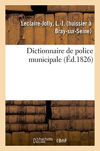 Dictionnaire de police municipale par L.-J. Leclaire-Jolly
