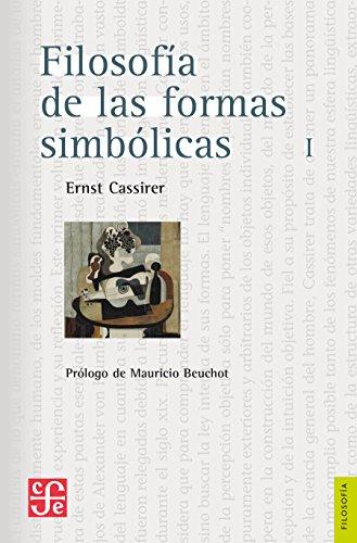 Filosofía de las formas simbólicas, I. El lenguaje