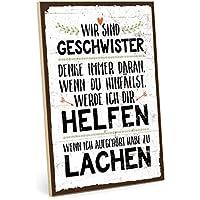 TypeStoff Holzschild mit Spruch – WIR SIND Geschwister – im Vintage-Look mit Zitat als Geschenk und Dekoration zum Thema Bruder, Schwester, Liebe, Familie und Zusammenhalt (M - 19,5 x 28,2 cm)