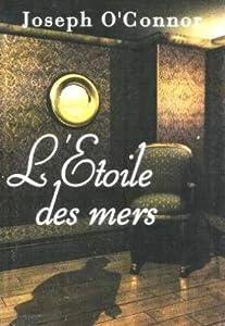 """Afficher """"L'Etoile des mers"""""""