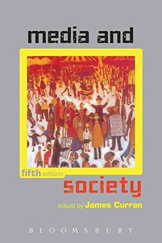 [Media and Society] (By: James Curran) [published: March, 2011]
