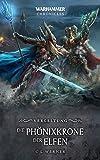 Warhammer - Die Phönixkrone der Elfen: Vergeltung