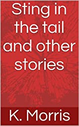 Sting in the tail and other stories